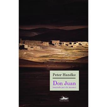 Don Juan. Narrado Por Ele Mesmo
