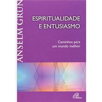 Espiritualidade e Entusiasmo