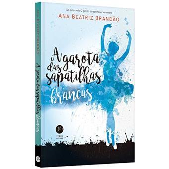 A garota das sapatilhas brancas, de Ana Beatriz Brandão