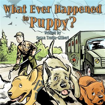 what Ever Happened To Puppy? Paperback -