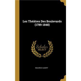 les Théâtres Des Boulevards  Hardcover