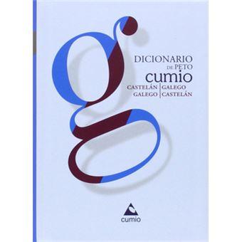Dicionario De Peto Cumio Castelán Galegogalego Castelán