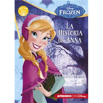 Frozen: la historia de Anna LEO CON DISNEY NIVEL 2
