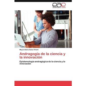 Andragogia de La Ciencia y La Innovacion - Paperback / softback - 2011