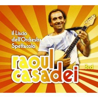 Casadei, Raoul-il Liscio..