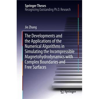 The Developments And The Applications Of The Numerical Algorithms In  Simulating The Incompressible Magnetohydrodynamics With Complex Boundaries  And