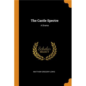 the Castle Spectre Paperback -