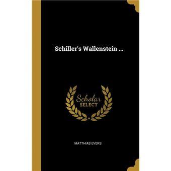 schillers Wallenstein ..Hardcover