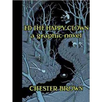 Ed the Happy Clown - A Graphic Novel - Hardback - 2012