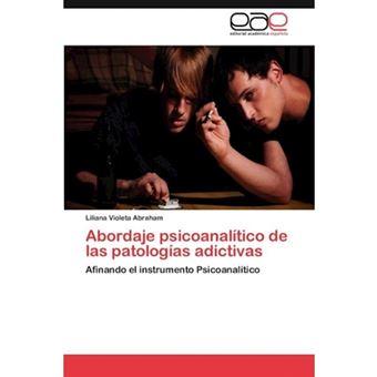 Abordaje Psicoanalitico de Las Patologias Adictivas - Paperback / softback - 2012