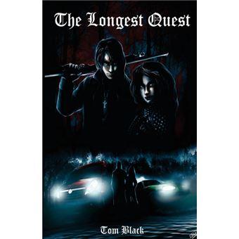 the Longest Quest Paperback -