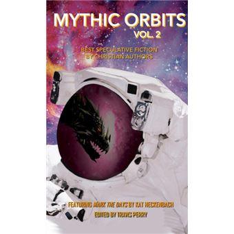 mythic Orbits Volume Paperback -