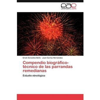 Compendio Biografico-Tecnico de Las Parrandas Remedianas - Paperback / softback - 2012