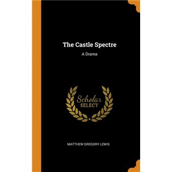 the Castle Spectre Hardcover