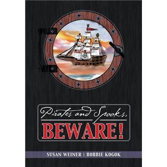 pirates And Spooks, Beware! Paperback -