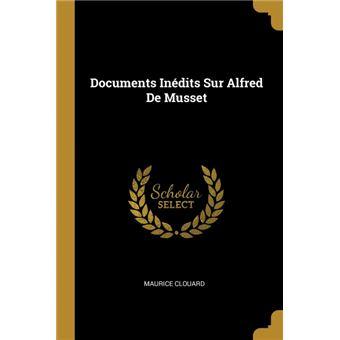 documents Inédits Sur Alfred De Musset Paperback -