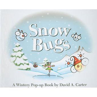 Snow Bugs A Wintery Pop-up Book