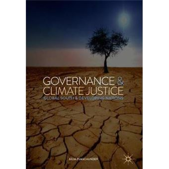Governance  Climate Justice Global South  Developing Nations Politics, Economics, and Inclusive Development