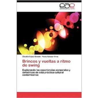 Brincos y Vueltas a Ritmo de Swing - Paperback / softback - 2012