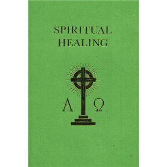 Spiritual Healing - Paperback - 1984