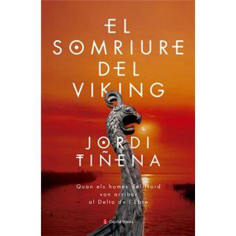 el somriure del viking quan els homes del nord van arribar al delta