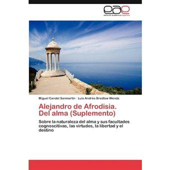 Alejandro de Afrodisia. del Alma (Suplemento) - Paperback / softback - 2013