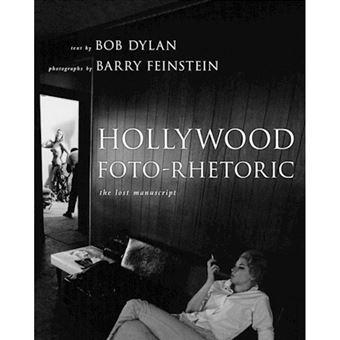 Hollywood Foto-Rhetoric - The Lost Manuscript - Paperback - 0