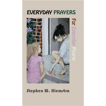 everyday Prayers For Everyday People Hardcover