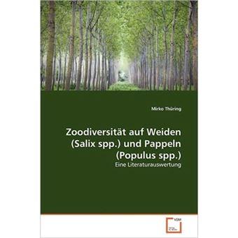 Zoodiversit T Auf Weiden (Salix Spp.) Und Pappeln (Populus Spp.) - Paperback / softback - 2011