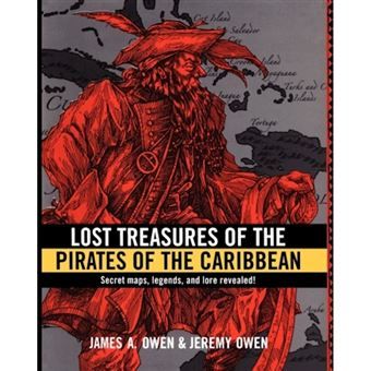Lost Treasures of the Pirates of the Caribbean - Paperback - 2011