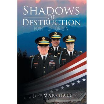 shadows Of Destruction Paperback -