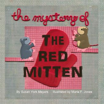 the Mystery Of The Red Mitten Paperback -