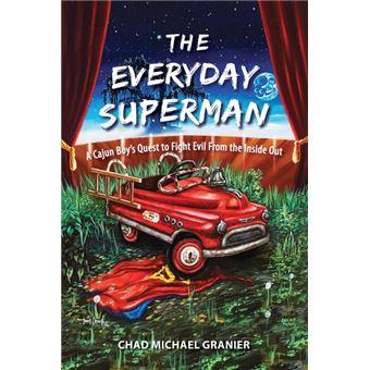 The Everyday Superman