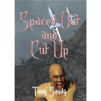 spaced Out And Cut Up Paperback -