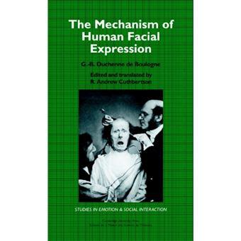 The Mechanism of Human Facial Expression - Hardback - 1990