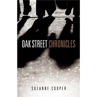 oak Street Chronicles Paperback -