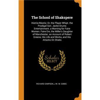 the School Of Shakspere Hardcover