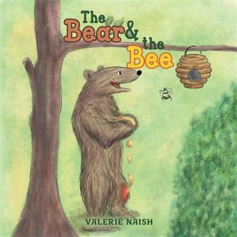 the Bear And The Bee Paperback -