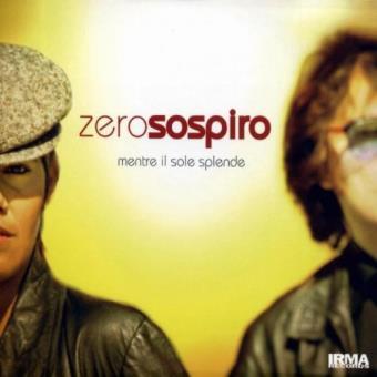 Zerosospiro-mentro Il Sole Splende