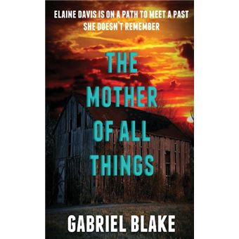 the Mother Of All Things Paperback -