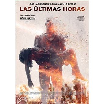 Las ultimas horas / These final hours