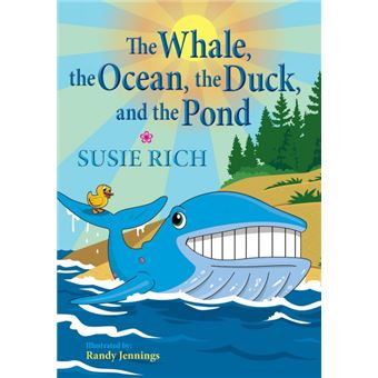 the Whale, The Ocean, The Duck, And The Pond Paperback -
