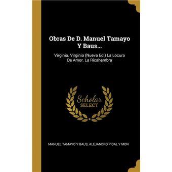 obras De DManuel Tamayo YBaus..Hardcover