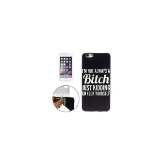 I'M NOT ALWAYS A BITCH JUST KIDDING GO FUCK YOURSELF Pattern TPU Protective  Case for iPhone 6 - Compre na Fnac.pt