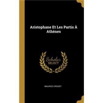aristophane Et Les Partis ÀAthènes Hardcover