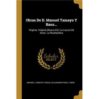 obras De DManuel Tamayo YBaus..Paperback -