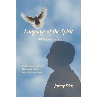 Language of the Spirit - 99 Devotionals - Hardback - 2006