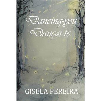 Dancing you/ Dançar-te