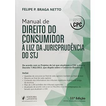 9da15efb4 Manual de Direito do Consumidor. À Luz da Jurisprudência do STJ - Felipe  Peixoto Braga Netto - Compra Livros na Fnac.pt