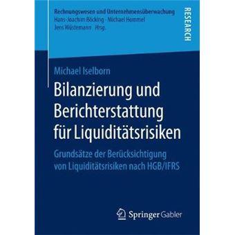 Bilanzierung Und Berichterstattung Fr Liquidittsrisiken